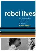 Helen Keller : Rebel Lives (03 Edition)