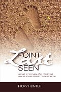 Point Last Seen: A Road to Recovery After Childhood Sexual Abuse and Domestic Violence