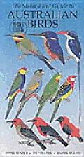 Slater Field Guide To Australian Birds