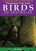 Photographic Field Guide: Birds of Australia