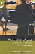 Australian Expats Stories From Abroad