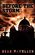Before The Storm by Sean Mcmullen