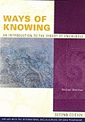 Ways of Knowing (2ND 06 Edition)