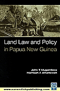 Land Law & Policy in Papua New Guinea