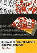 Monash Papers on Southeast Asia #63: Dilemmas of Public University Reform in Malaysia