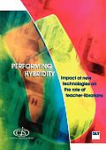 Performing Hybridity: Impact of New Technologies on the Role of Teacher-Librarians