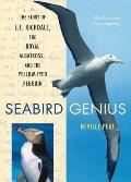 Seabird Genius: The Story of L.E. Richdale, the Royal Albatross and the Yellow-Eyed Penguin