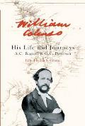 William Colenso: His Life and Journeys
