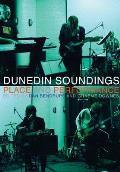 Dunedin soundings; place and performance
