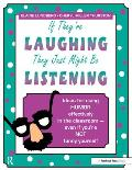 If They're Laughing, They're Not Killing Each Other: Ideas for Using Humor Effectively in the Classroom - Even If You're Not Funny Yourself