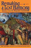 Remaking a Lost Harmony: Stories from the Hispanic Caribbean