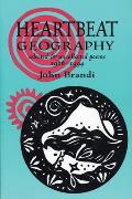 Heartbeat Geography New & Selected Poems
