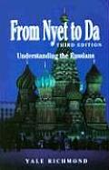 From Nyet to Da 3/E: Understanding the Russians (Interact Series)