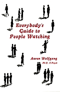 Everybody's Guide to People Watching
