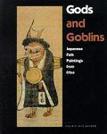 Gods & Goblins Japanese Folk Paintings