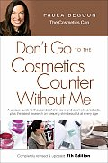 Don't Go to the Cosmetics Counter without Me (7th Edition) Cover