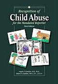 Recognition of Child Abuse for the Mandated Reporter (3RD 02 Edition)