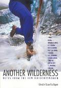 Another Wilderness: New Outdoor Writing by Women