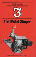 Metal Shaper Build Your Own Metal Working Shop from Scrap Book 3