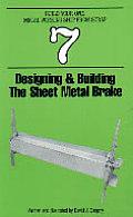 Designing & Building The Sheet Metal Brake Build Your Own Metal Working Shop from Scrap Book 7