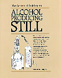 Secrets of Building an Alcohol Producing Still