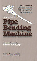 How To Build A Pipe Bending Machine