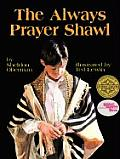 Always Prayer Shawl