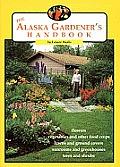 Alaska Gardeners Handbook