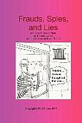 Frauds Spies & Lies & How to Defeat Them Large Print