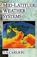 Mid-latitude Weather Systems ((Rev)98 Edition)