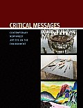 Critical Messages Contemporary Northwest Artists on the Environment