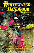 Whitewater Handbook 3RD Edition