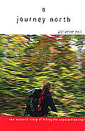Journey North One Womans Story Of Hiking
