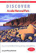 Discover Acadia National Park: A Guide to the Best Hiking, Biking, and Paddling