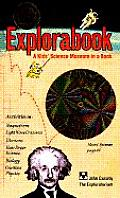 Explorabook: A Kids' Science Museum in a Book with Other Cover
