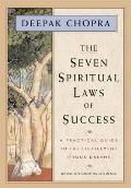 The Seven Spiritual Laws of Success: A Practical Guide To the Fulfillment of Your Dreams Cover