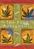The Four Agreements: A Practical Guide to Personal Freedom (Toltec Wisdom) Cover