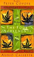 Four Agreements A Practical Guide to Personal Freedom Audio Book