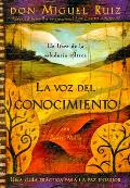 La Voz Del Conocimiento / the Voice of Knowledge