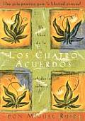 Los Cuatro Accuerdos The Four Agreements