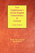 The New Englishman's Greek Concordance and Lexicon