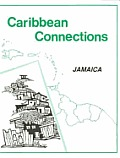 Jamaica: Caribbean Connections