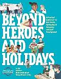 Beyond Heroes and Holidays : a Practical Guide To K-12 Multicultural, Anti-racist Education and Staff  Development ((Rev)08 Edition) Cover