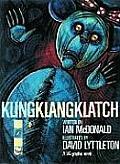 Kling, Klang, Klatch by Ian Mcdonald