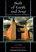 Built of Earth & Song Churches of Northern New Mexico