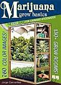 Marijuana Grow Basics: The Easy Guide for Cannabis Aficionados Cover