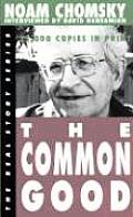 The Common Good (Real Story Series)