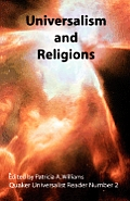 Universalism and Religions; Quaker Universalist Reader Number 2