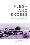 Flesh & Excess