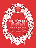 Iconographer's Sketchbook, the Tyulin Collection #02: Iconographer's Sketchbook Drawings and Patterns: The Tyulin Collection